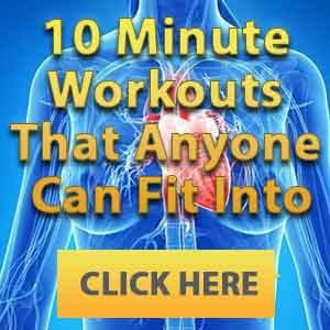 10 Minute Workouts That Anyone Can Fit Into